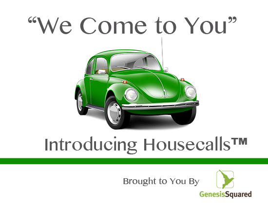 """""""We Come To You"""" – HouseCalls ™"""